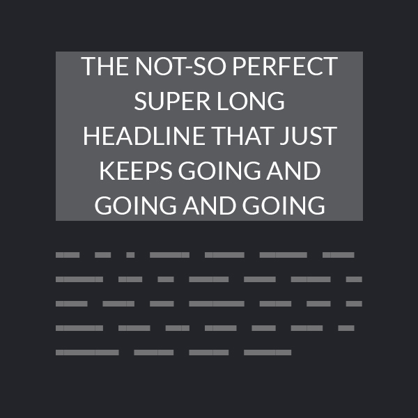Design reality: verbose headlines