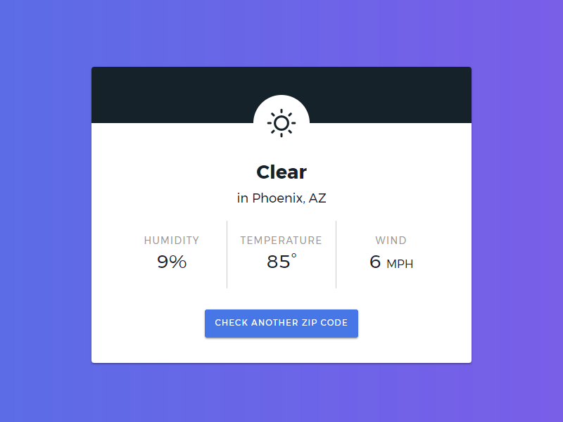The detail view of a simple web app I designed and built that displays the current weather based on the user's zip code.